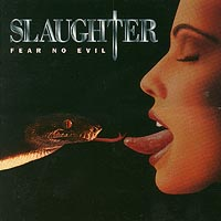 Slaughter: Fear No Evil
