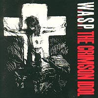 W.A.S.P.: The Crimson Idol