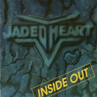 Jaded Heart: Inside Out